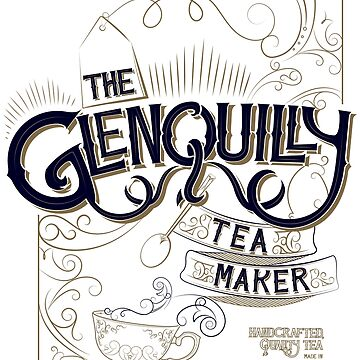 The Glenquilly Tea Maker  by blurbox