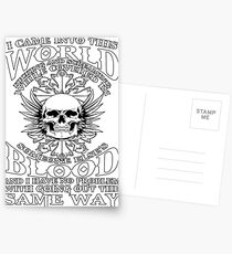 I Came Into This World Kicking And Screaming Quote T-Shirt Postcards