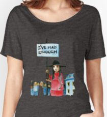 Enough already Women's Relaxed Fit T-Shirt