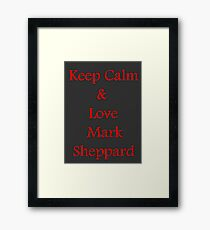 Keep Calm, Love Mark Sheppard Framed Print