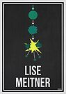 «LISE MEITNER - Mujeres en la ciencia» de Hydrogene