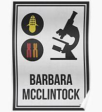 BARBARA MCCLINTOCK - Frauen in der Wissenschaft Poster