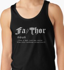 Fa-Thor, Like dad just way cooler- Father's Day Gift Shirt Men's Tank Top