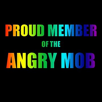 Angry Mob Rainbow Apparel by highparkoutlet