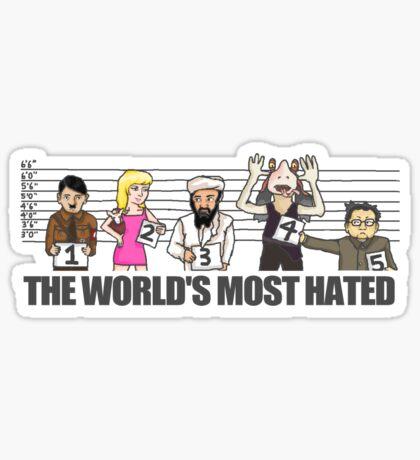 World's Most Hated Sticker