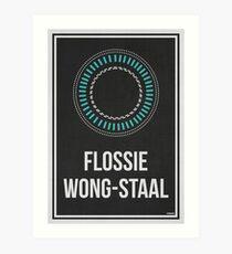FLOSSIE WONG-STAAL - Women In Science Art Print