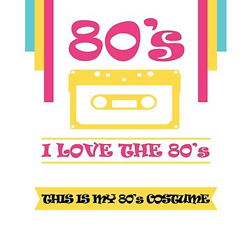 I love The 80'S by AYmanee