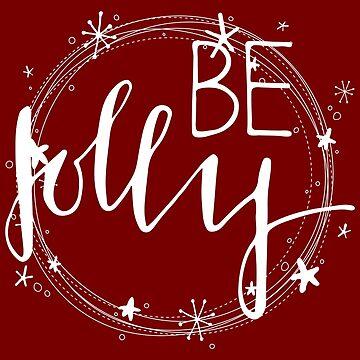 Be Jolly by mrsalbert