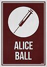 «ALICE BALL - Women In Science» de Hydrogene
