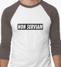 NON SERVIAM Men's Baseball ¾ T-Shirt