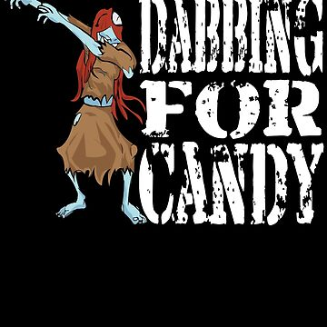 Funny Halloween Zombie Girl Dabbing For Candy. Trick or Treat Candy Lover Gift by galleryOne