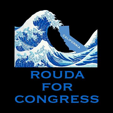 Rouda for Congress Blue Wave by ericthemagenta