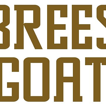 Brees is the Goat by BrainSmash