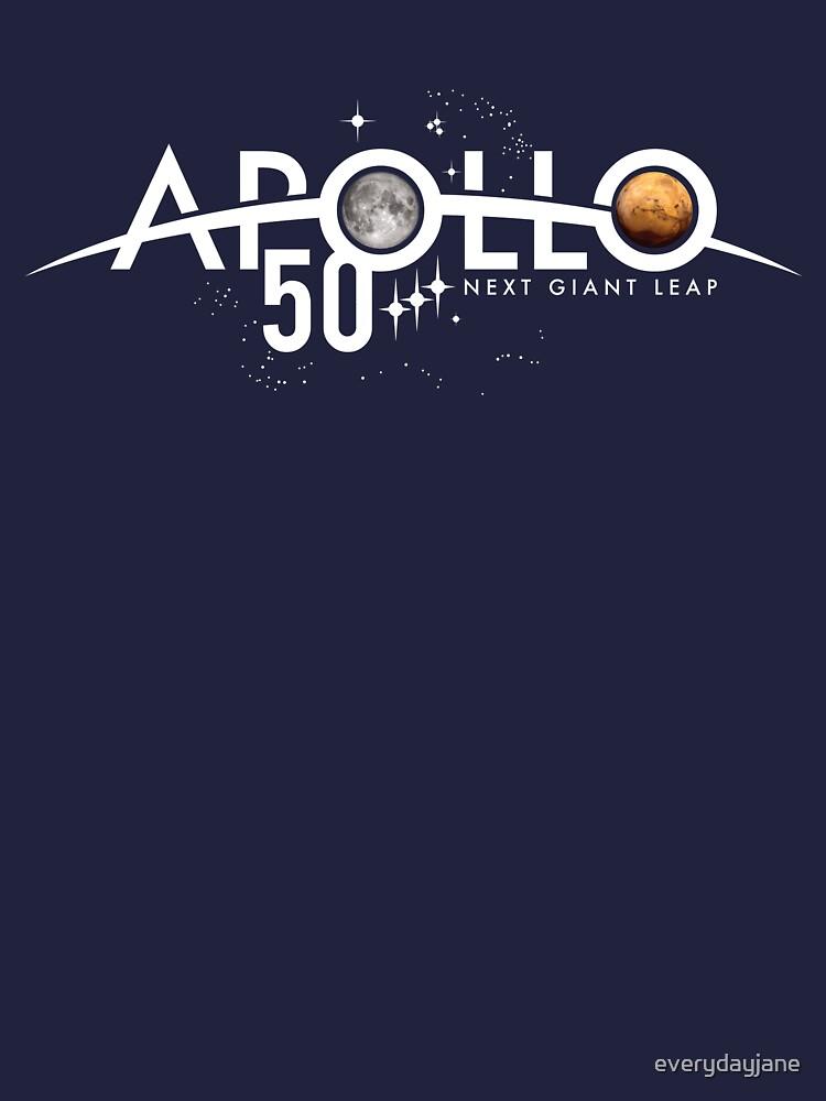 Apollo 50th Anniversary Logo - Nächster Riesensprung - Zuerst der Mond, nächster Mars! von everydayjane