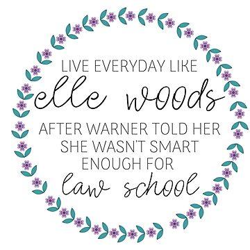 Live Everyday Like Elle Woods Purple Flowers by annmariestowe