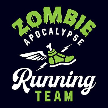 Zombie Apocalypse Running Team by brogressproject