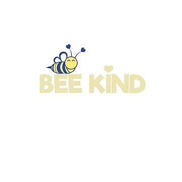 Bee Kind Kindness Gratitude Pun Graphic Shirt by yellowdellow