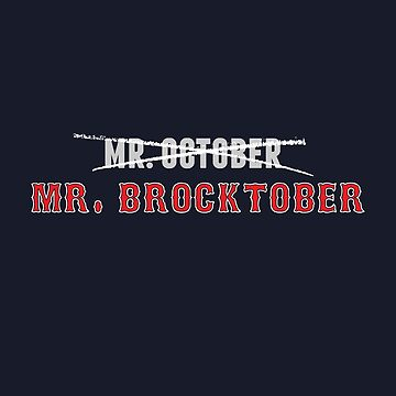 Mr. Brocktober by DesignSyndicate