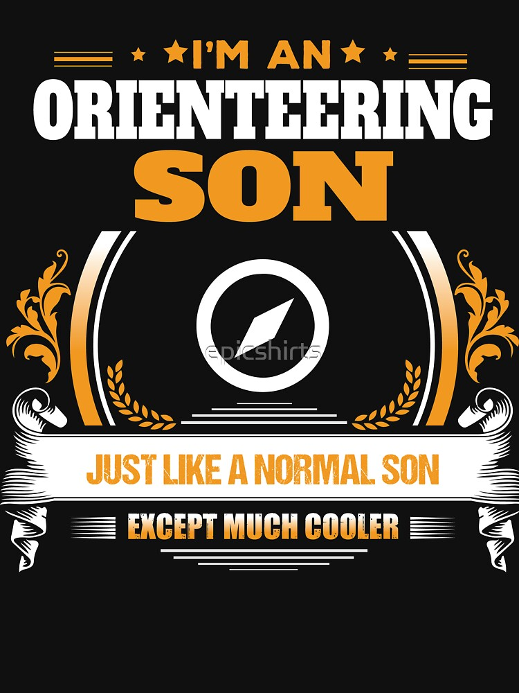 Orienteering Son Christmas Gift or Birthday Present by epicshirts
