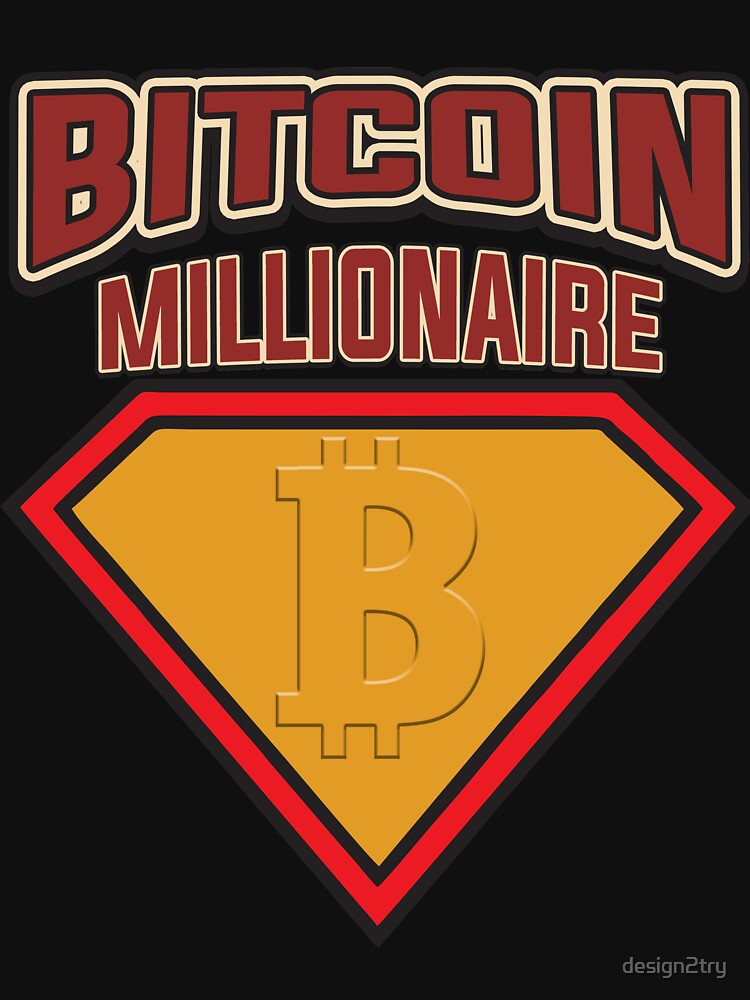 BITCOIN - Bitcoin Millionaire by design2try