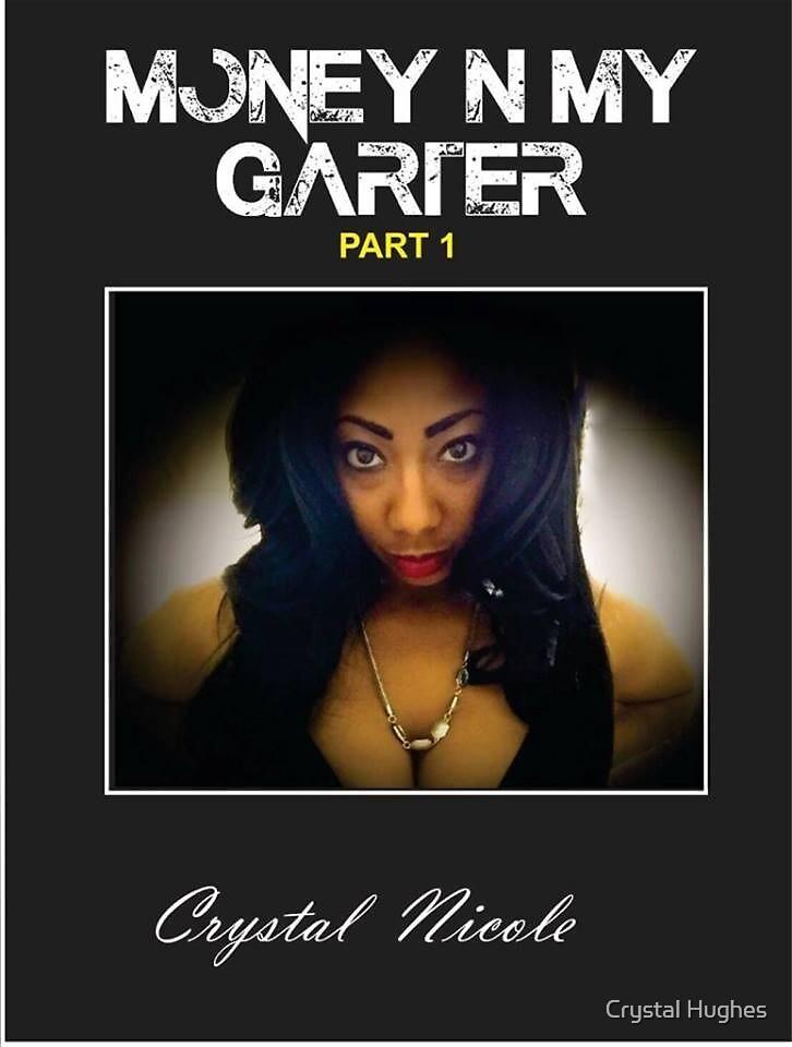 Money N My Garter Book Apparel  by Crystal Hughes