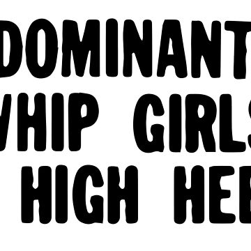 Dominant Whip Girls in High Heels by attractivedecoy