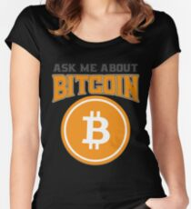 BITCOIN - Ask Me About Bitcoin Women's Fitted Scoop T-Shirt
