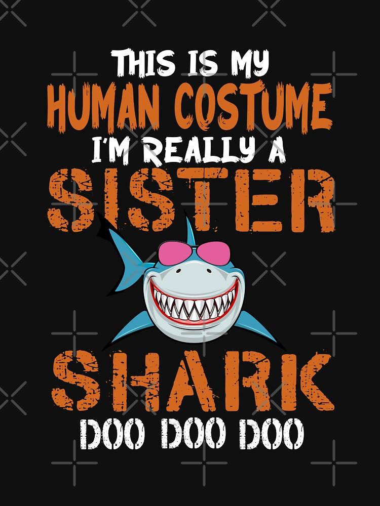 Human Costume Sister Shark Halloween Costume Shirt by Teeshirtrepub
