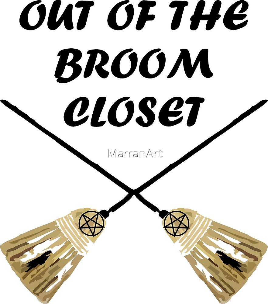 Out of the broom closet by MarranArt