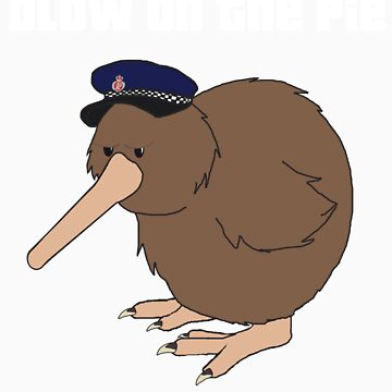 You Must Always Blow On The Pie - Police Kiwi (White Text) by Richnroch