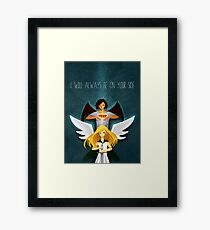 I Will Always Be On Your Side Framed Print