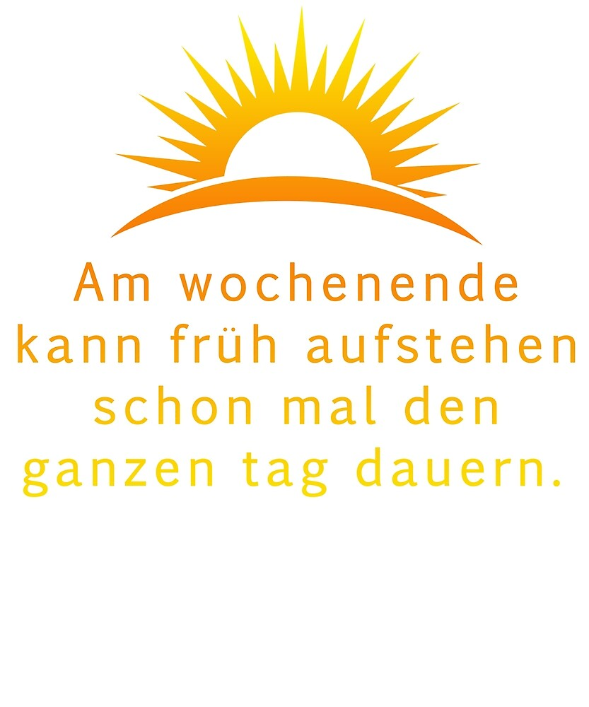 German word :am wochenende  by aheadclothing