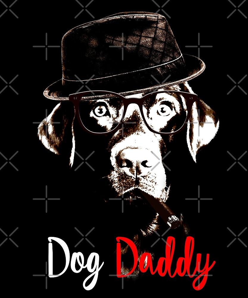 Dog Daddy Funny Dog Lover Shirt Labrador Retriever by proeinstein