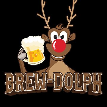 'Brew-Dolph' Cool Drinking Beer Christmas Gift by leyogi