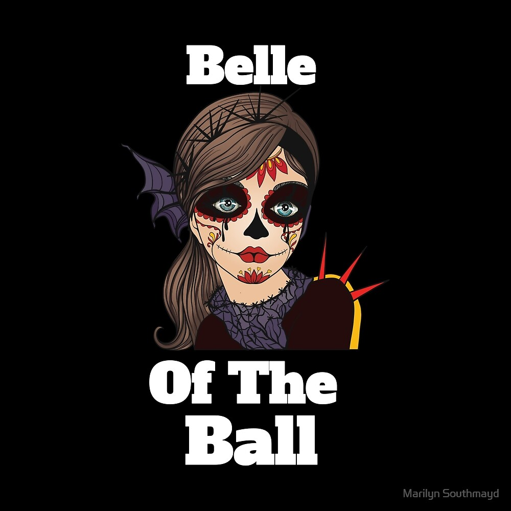 Funny Mexican Belle Of The Ball Sugar Skull by Marilyn Southmayd