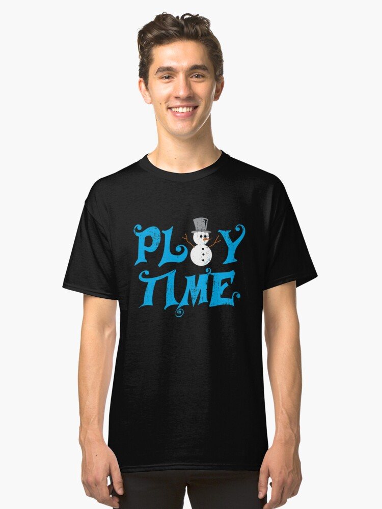 Time to play gift snowman snow Classic T-Shirt Front
