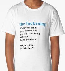Fuckening - New Vocabulary - Dictionary Long T-Shirt