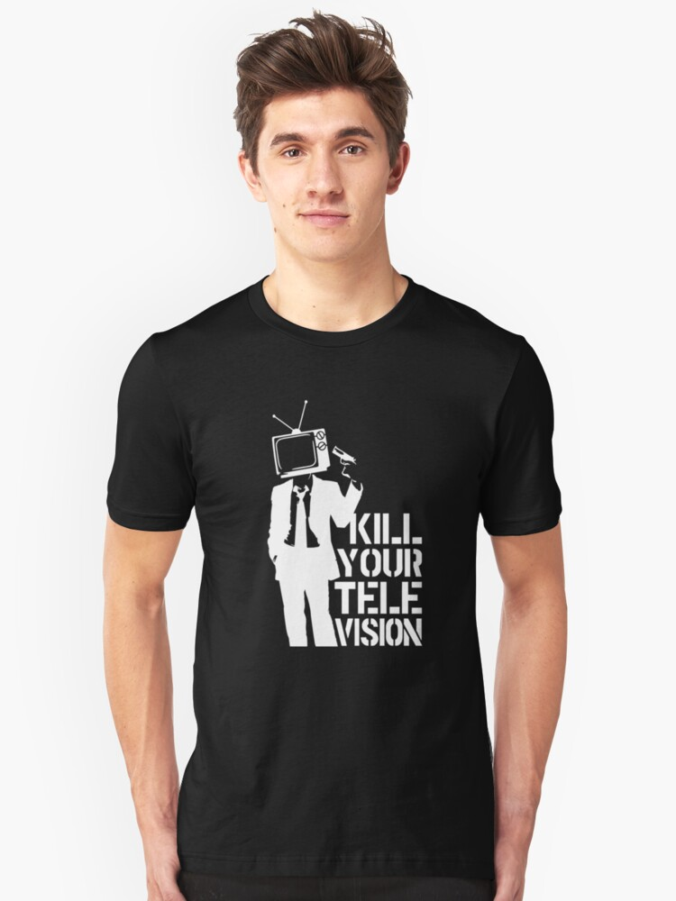 Kill Your Television VECTOR t shirt Unisex T-Shirt Front