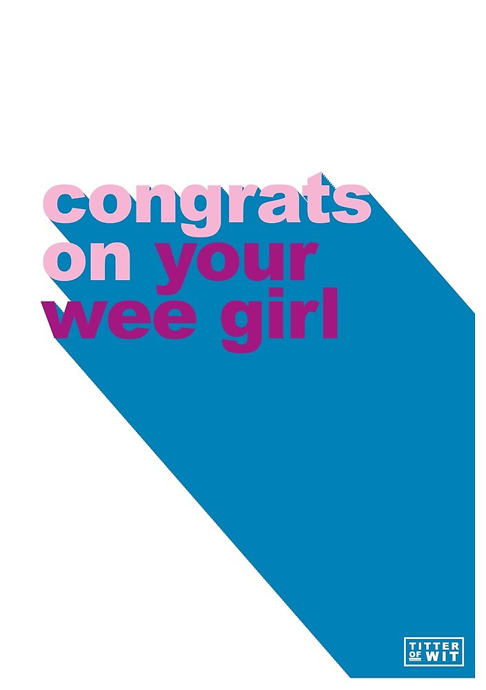 congrats on your wee girl - pink by FayeFaye