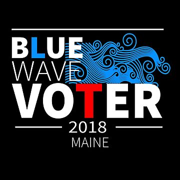 Blue Wave Voter 2018 Maine by LisaLiza