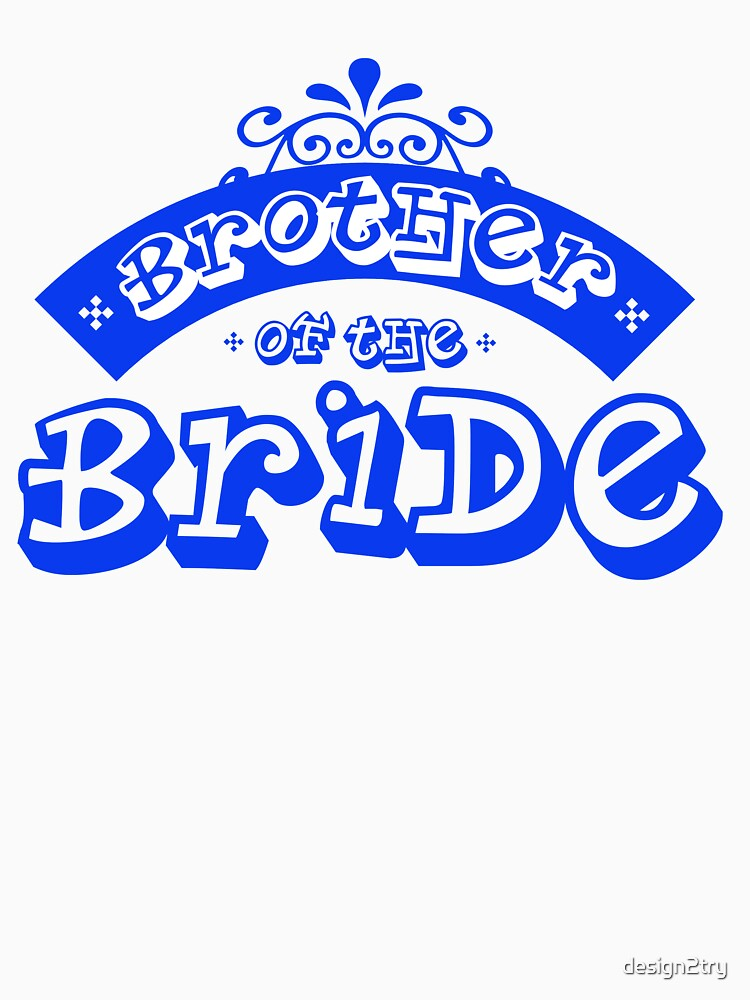 Brother of the bride by design2try