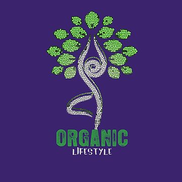 Healthy Organic Lifestyle Vegan Yoga Tree Fresh  by MySunLife