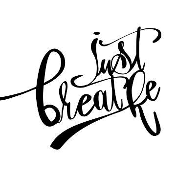 Just Breathe by swisscreation