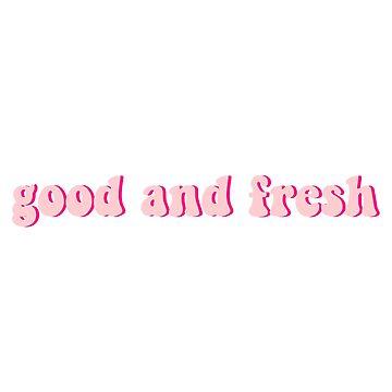 good and fresh by femgate