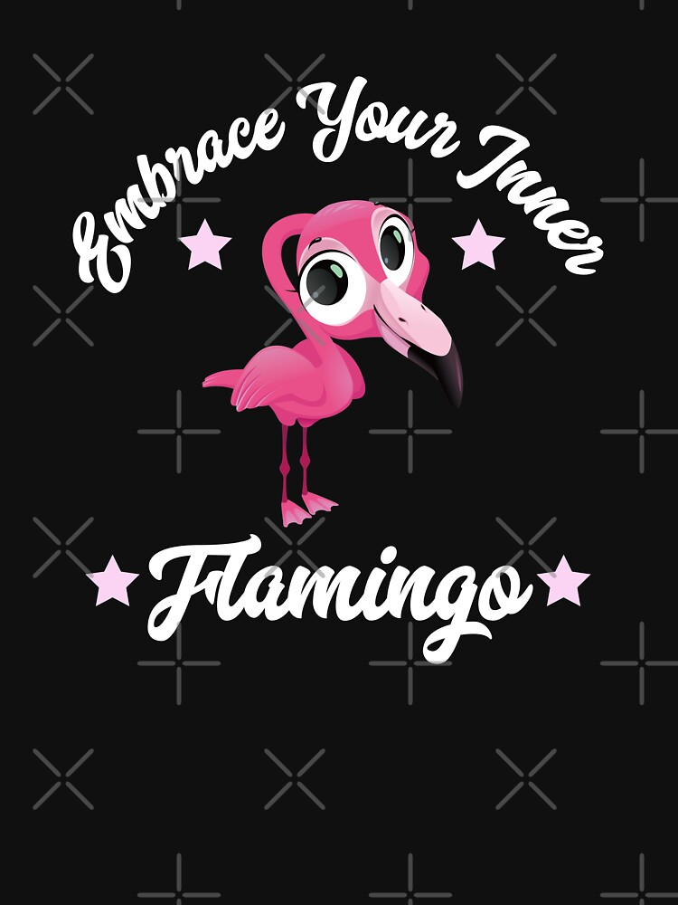 Pink Flamingo Embrace Your Inner Flamingo Funny Gift  by CheerfulDesigns
