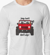 Jeep Hair Dont Care - Red Long Sleeve T-Shirt
