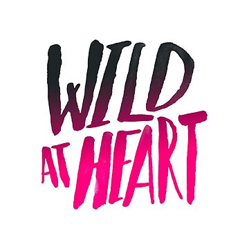 Wild at Heart x Pink + Black by adventurlings