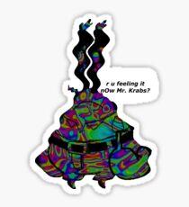 Are you feeling it now Mr. Krabs? Sticker