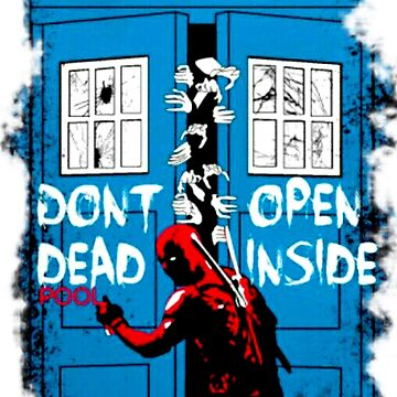 Don't Open Dead Inside Doctor Who by danielnguyen31