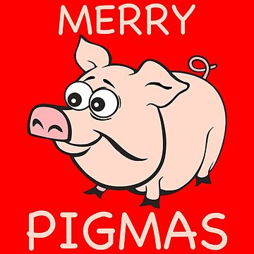 Merry Pigmas by MichaelRellov
